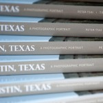 End of a Journey – My first published photo book, Austin, Texas: A Photographic Portrait is Released!